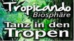 POTSDAM > BIOSPHAERE > GEORG-HERMANN-ALLEE 99<br> TROPICANDO - DIE SALSA-PARTY IN DEN TROPEN